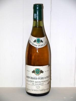 """Grands crus Autres appellations de Bourgogne Puligny-Montrachet """"Les chalumeaux"""" 1976 Bouchard Père et fils"""