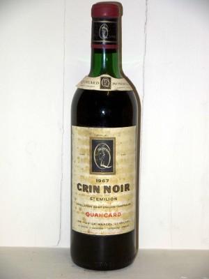 Grands crus Saint-Émilion Crin noir 1967 Maison Quancard