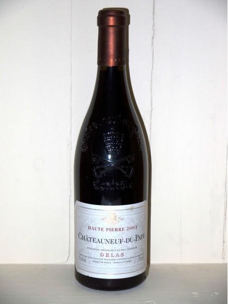 """Chateauneuf du Pape """"haute pierre"""" 2001 Maison Delas Frères"""