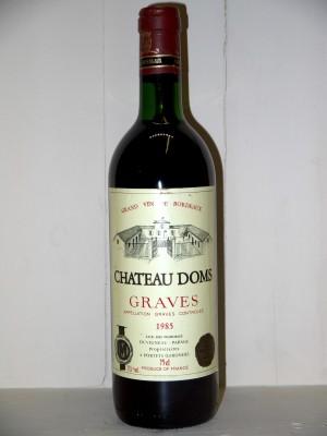 Vins anciens Pessac-Léognan - Graves Château Doms 1985