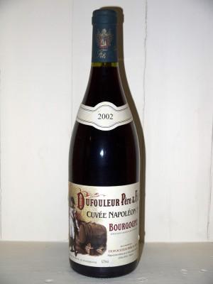 """Bourgogne """"Cuvée Napoleon 1er"""" Dufouleur Père et fils"""