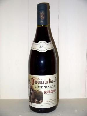 """Bourgogne 2001 """"Cuvée Napoleon 1er"""" Dufouleur  Père et fils"""