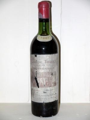Vins anciens Saint-Émilion Château Truquet 1961
